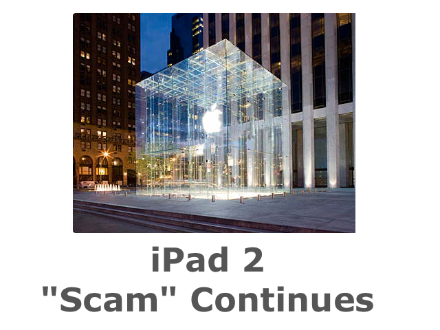NY Post: iPad 2 Scam Continues At Flagship Apple Retail Store