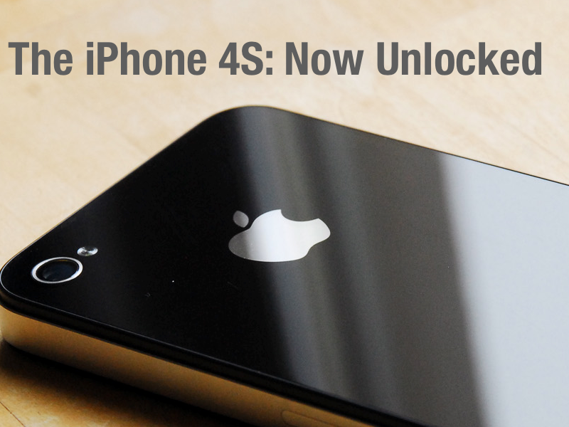 The iPhone 4S - Available Unlocked