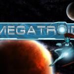 Megatroid 1