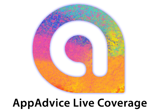 AppAdvice will provide live coverage