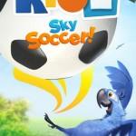 Rio 2 Sky Soccer! 1