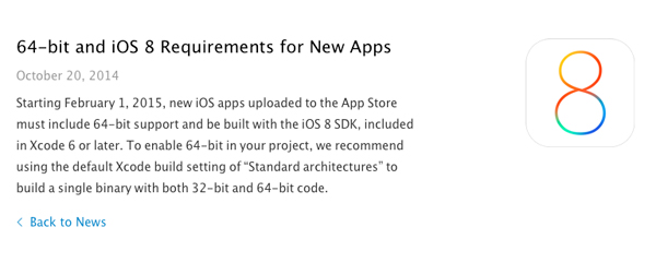 All new apps and updates submitted from February 2015 on require iOS 8 SDK, 64-bit support