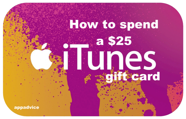 How to spend a $25 iTunes gift card for Nov. 21, 2014