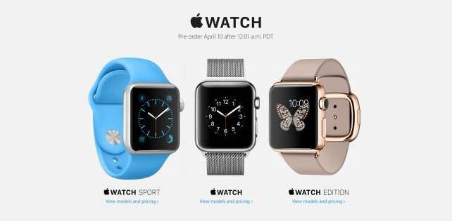 Apple Watch preorders will begin at 12:01 a.m. PDT on Friday, April 10