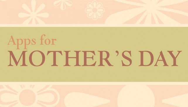 Make your mom smile with our selection of iPhone and iPad apps for Mothers Day