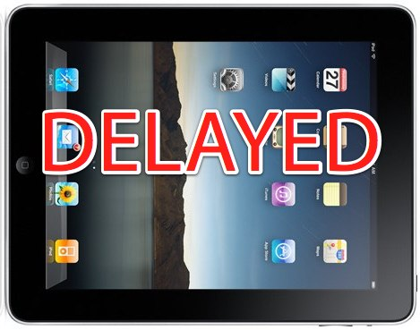 Analyst: Production Issues Could Delay The iPad Launch (Update: Apple Denies)