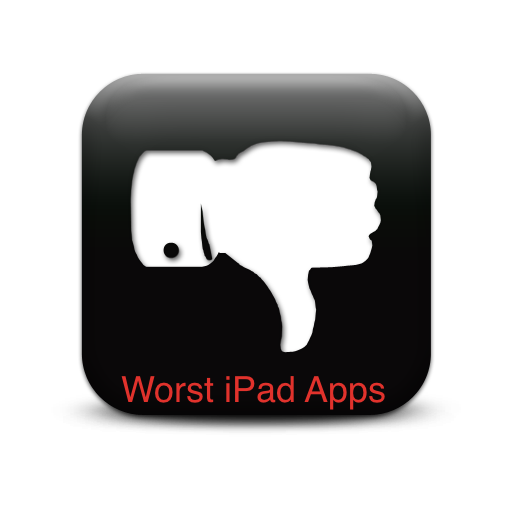 Worst iPad Apps - From The Ridiculous To The Just Plain Bad