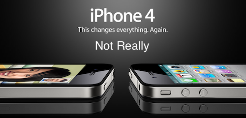 The iPhone 4 Doesn't Really Change Anything