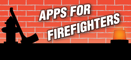 Apps for Fire Fighters