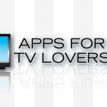 New AppList: Apps For TV Lovers