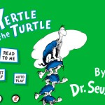 Oceanhouse's Latest Dr. Seuss Classics: Yertle The Turtle And The Big Brag For iPhone And iPad