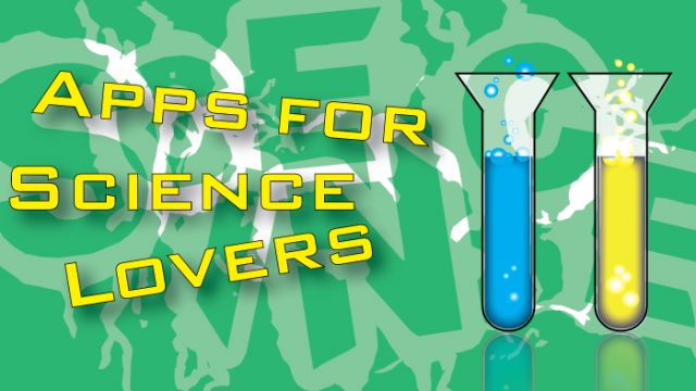 New AppList: Apps For Science Lovers