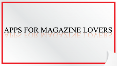 New AppList: iPad Apps For Magazine Lovers