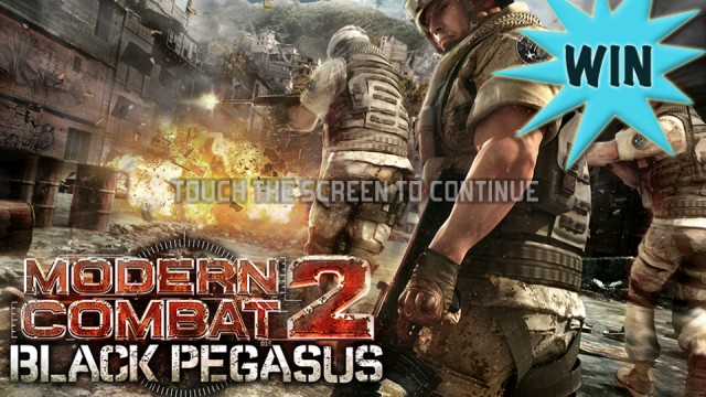 Here Is Your Chance To Win Modern Combat 2: Black Pegasus