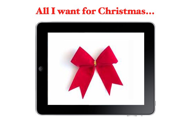 iPad Is One Of This Year's Most-Wanted Christmas Gifts