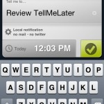 QuickAdvice: Don't Forget The Little Things With TellMeLater