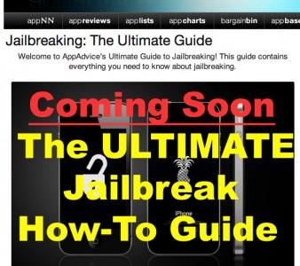 Coming Soon: The Ultimate Jailbreaking Guide