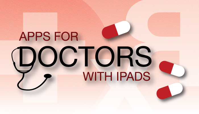 New AppList: Apps For Doctors With iPads