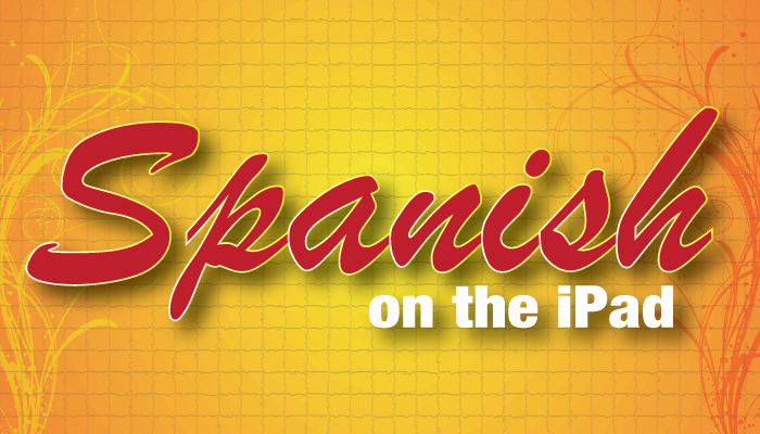 New AppList: Apps To Learn And Translate Spanish On The iPad