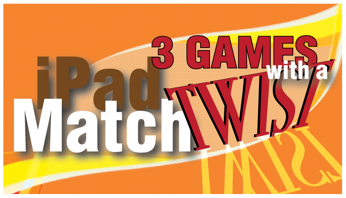 New AppList: iPad Match 3 Games With A Twist
