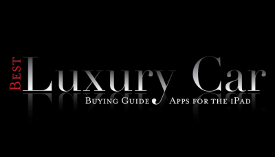 New AppList: Best Luxury Car Buying Guide Apps For The iPad