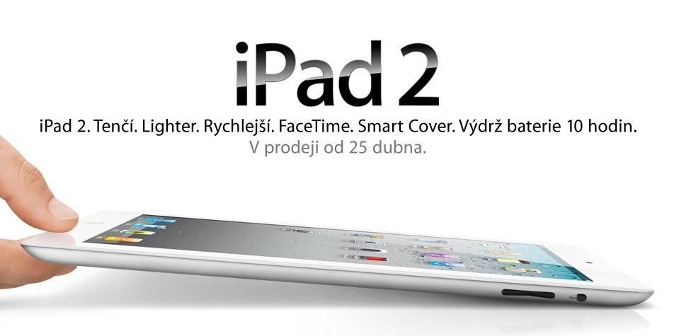 It Begins: Apple Pushes Back iPad 2 Launch In Czech Republic