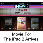 What A Tease: Apple Releases iMovie For The iPad 2