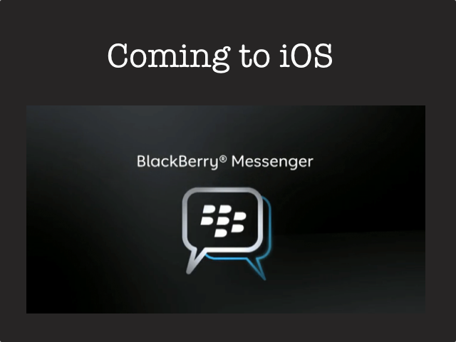 Blackberry Loses Its Last Reason To Exist, By Offering Up Messenger For iOS