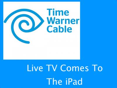 Time Warner Releasing First Live TV iPad App