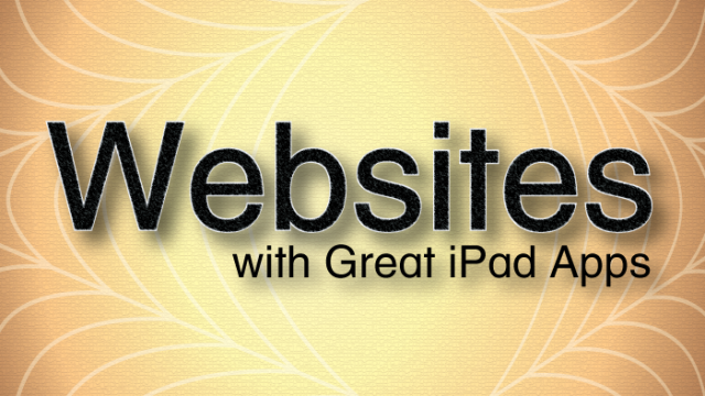 AppList Revisited: Websites With Great iPad Apps