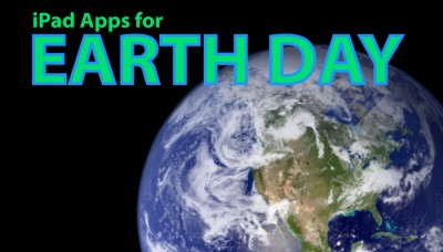 New AppList: iPad Apps For Earth Day