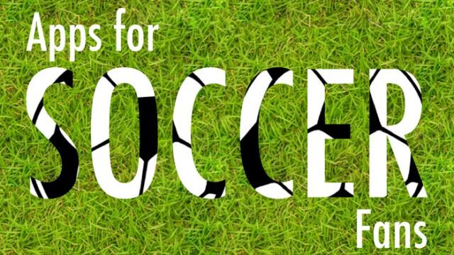 New AppList: Apps For Soccer Fans