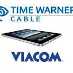 Time Warner, Viacom Prepare For Battle Over iPad Streaming