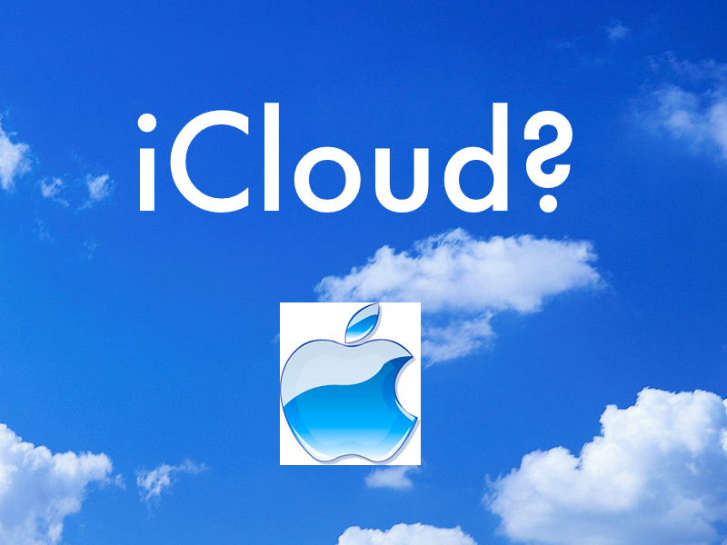 Has Apple Selected iCloud As The Name Of Its New Music Service?