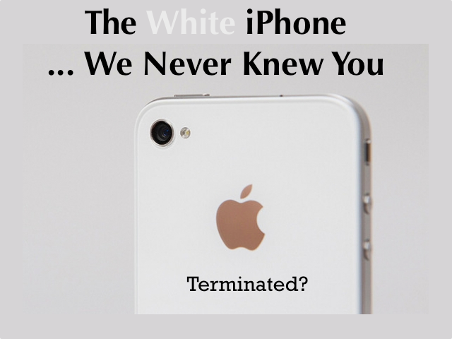 Is The White iPhone 4 Dead And Buried For Good?