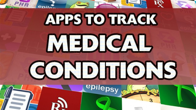 New AppList: Apps To Track And Maintain Medical Conditions