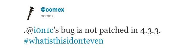 Jailbreak Only: iOS 4.3.3 Can Still Be Jailbroken, Just Wait For Redsn0w & PwnageTool Updates