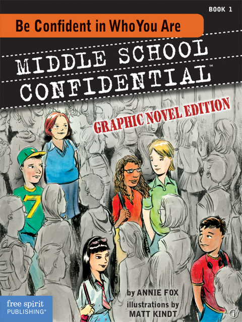 Be Confident In Who You Are Helps Middle School Age Youth Deal With The Many Daily Pressures They Face