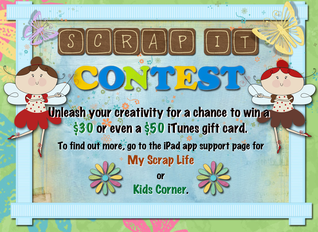 Scrapbook Fans Young And Old: A Chance To Win iTunes Gift Cards With My Scrap Life And Kid's Corner