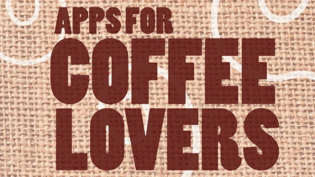 New AppList: Apps For Coffee Lovers