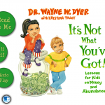 It's Not What You've Got! Teaches Kids About Money And Abundance, Plus A Giveaway