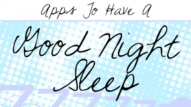 New AppList: Apps To Have A Good Night Sleep