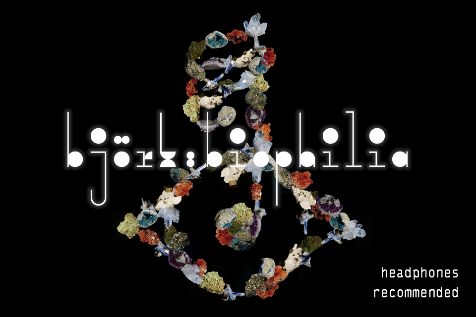 Bjork: Biophilia - Available Now In The App Store