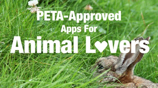 New AppList: PETA-Approved Apps For Animal Lovers