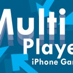New AppList: Multi-Player iPhone Games