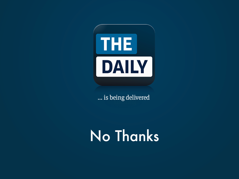 Why I Stopped Using The Daily (And No, Rupert Murdoch Had Nothing To Do With It)