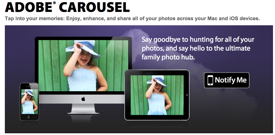 Adobe To Release Carousel, Allowing You To Access Photos From Any Device (Video)