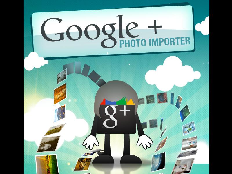Google Plus Photo Importer Arrives