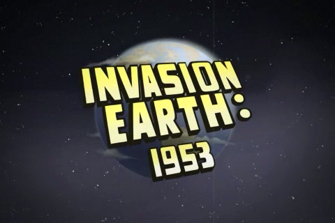 Invasion Earth: 1953, Why Protect Earth From Alien Attacks When You Can Destroy It?