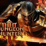 Gameloft Launches Dungeon Hunter 3 - Say Goodbye To RPG